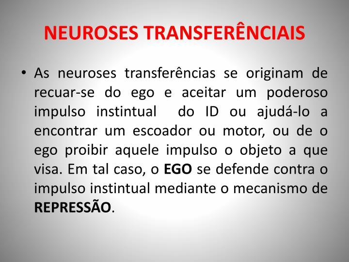 NEUROSES TRANSFERÊNCIAIS