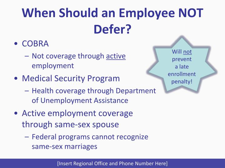 When Should an Employee NOT Defer?