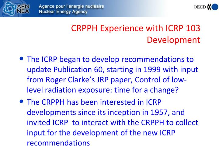 CRPPH Experience with ICRP 103 Development