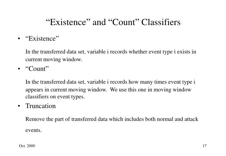 """Existence"" and ""Count"" Classifiers"