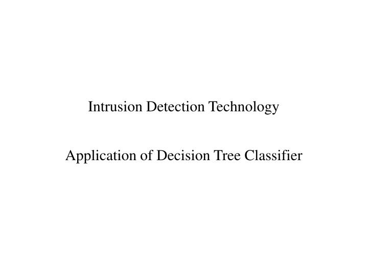 Intrusion Detection Technology