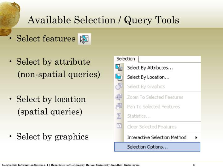Available Selection / Query Tools