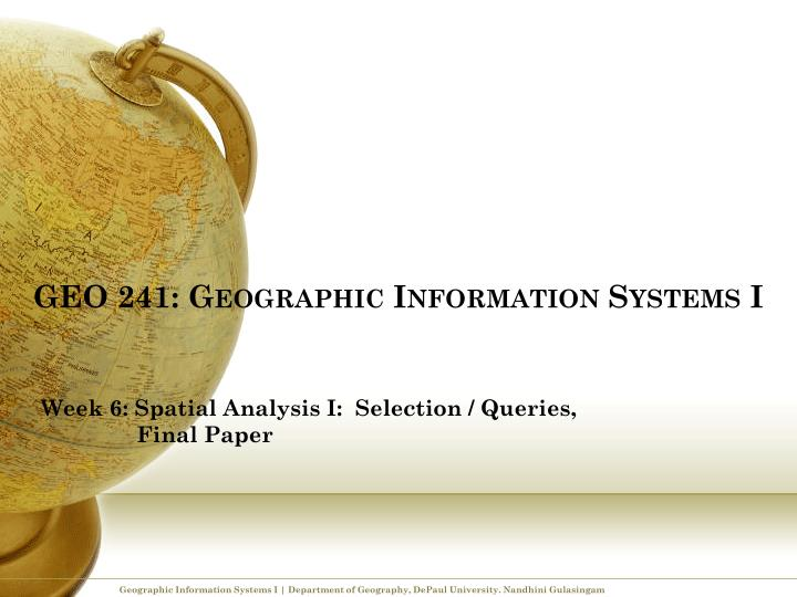 Geo 241 geographic information systems i