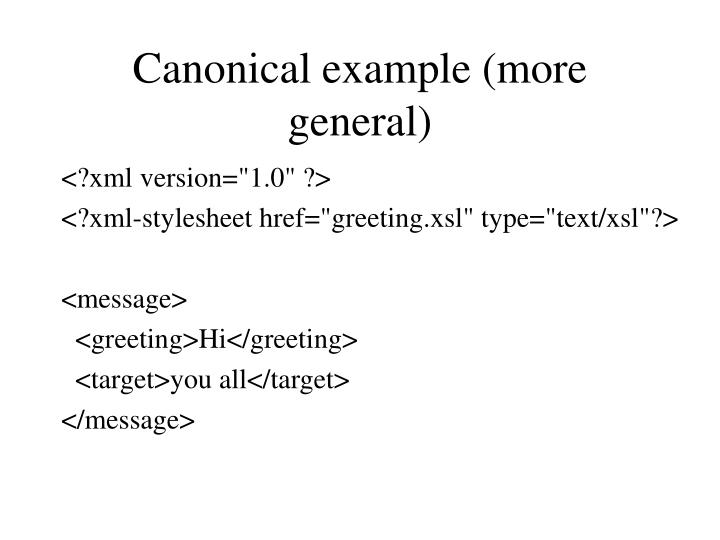 Canonical example (more general)