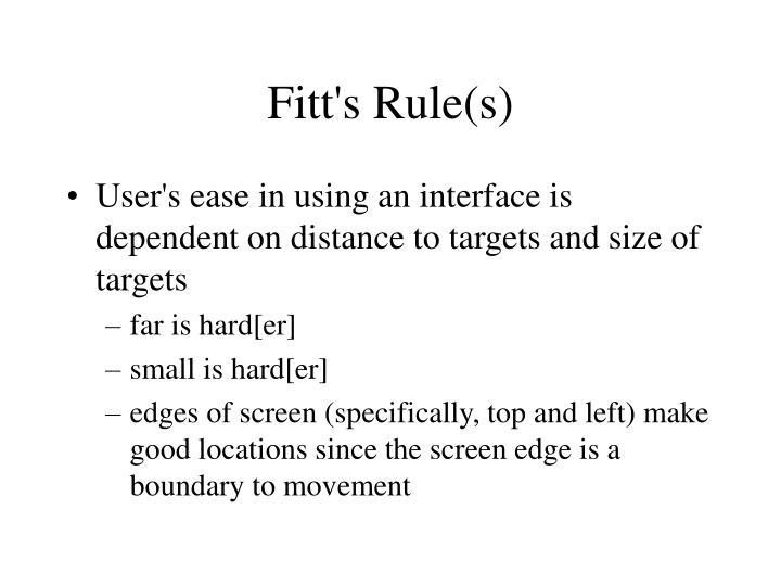 Fitt's Rule(s)