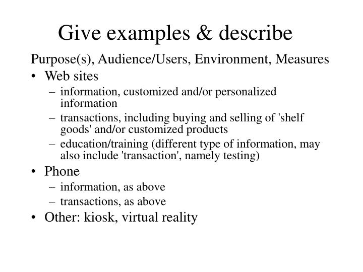Give examples & describe