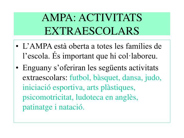 AMPA: ACTIVITATS EXTRAESCOLARS