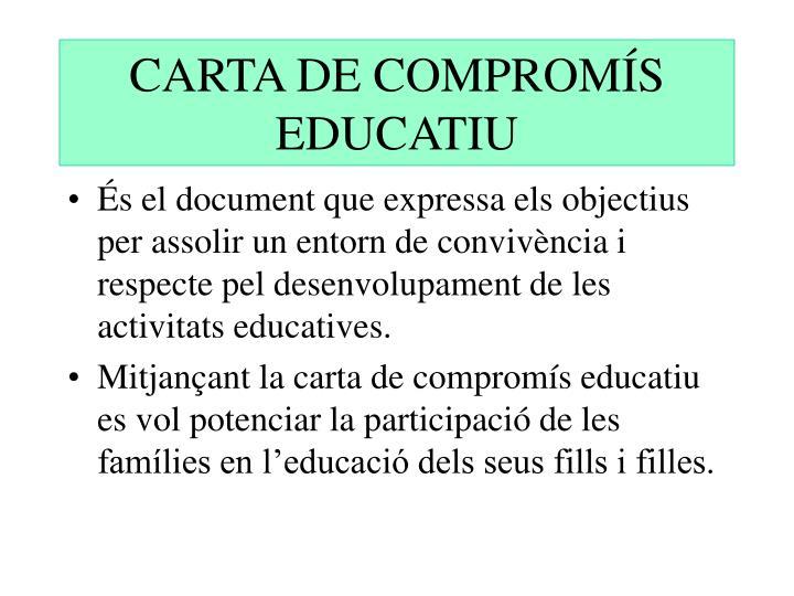 CARTA DE COMPROMÍS EDUCATIU