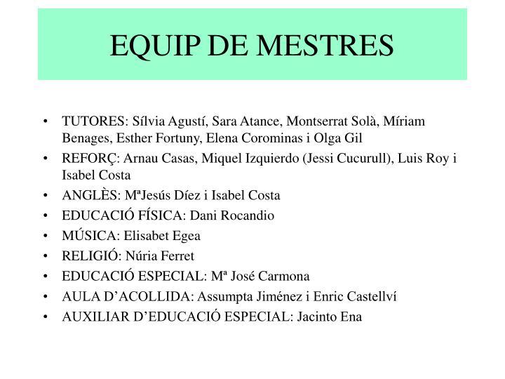 EQUIP DE MESTRES