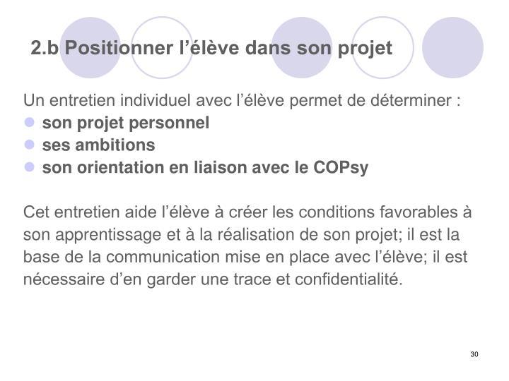 2.b Positionner l'élève dans son projet