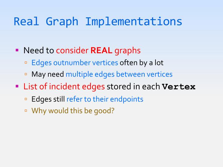 Real Graph Implementations