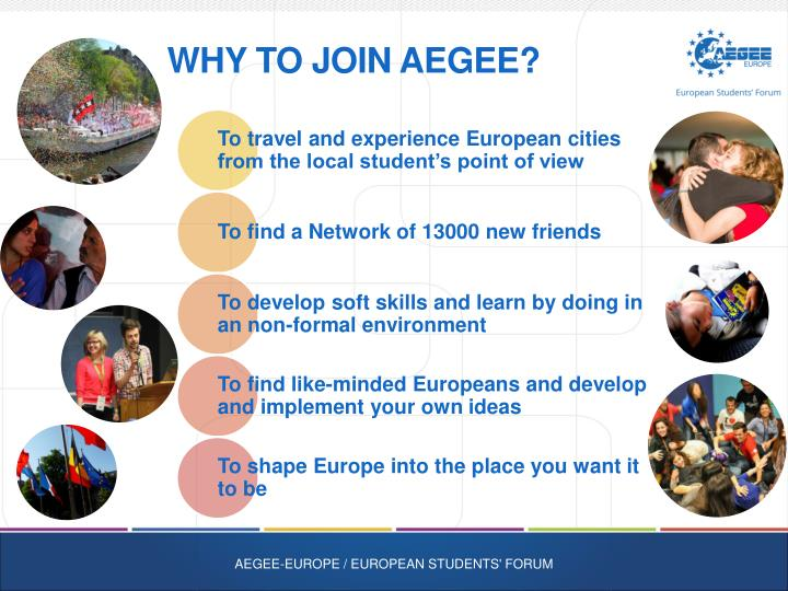 WHY To Join AEGEE?