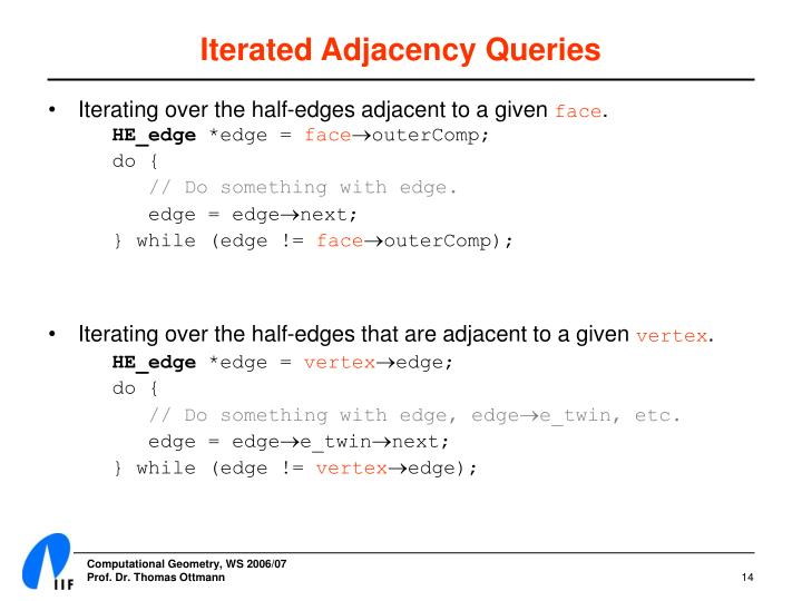 Iterated Adjacency Queries