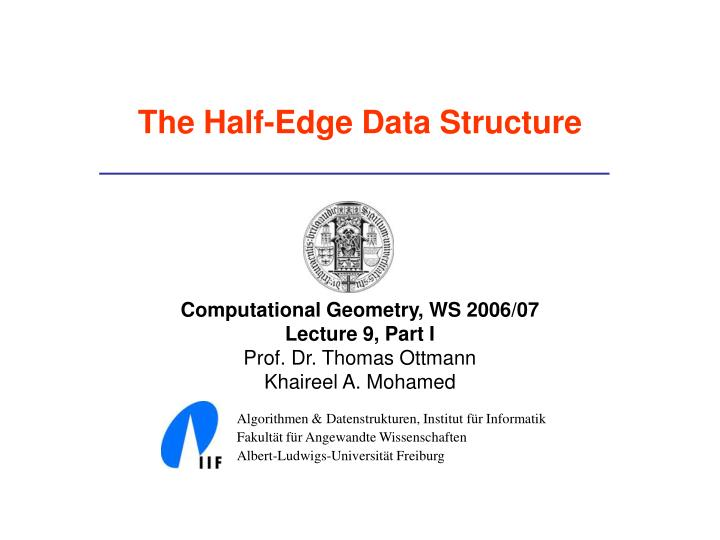 The half edge data structure