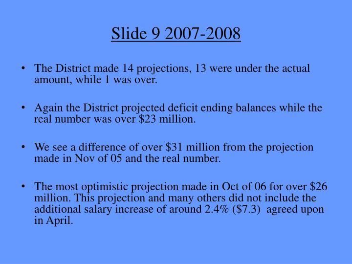 Slide 9 2007-2008