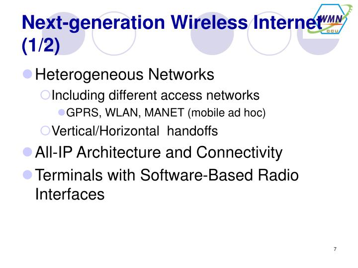 Next-generation Wireless Internet (1/2)