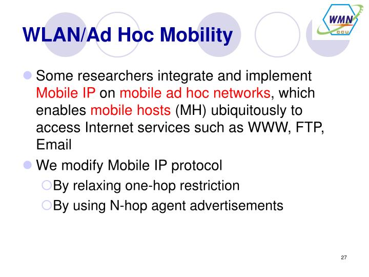 WLAN/Ad Hoc Mobility