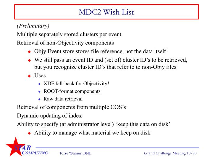 MDC2 Wish List