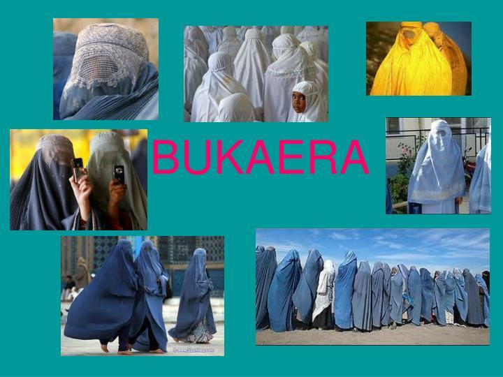 BUKAERA