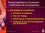 responsabilidad en la creaci n modificaci n de los programas
