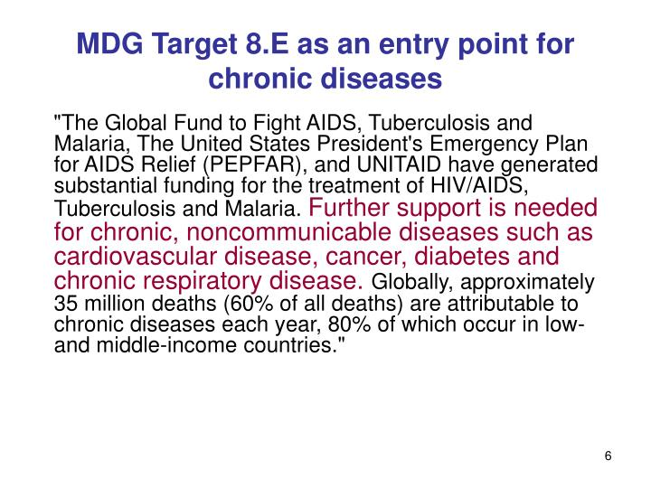 MDG Target 8.E as an entry point for chronic diseases