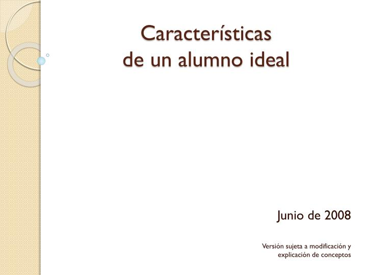 Caracter sticas de un alumno ideal