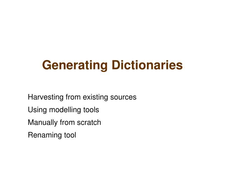 Generating Dictionaries