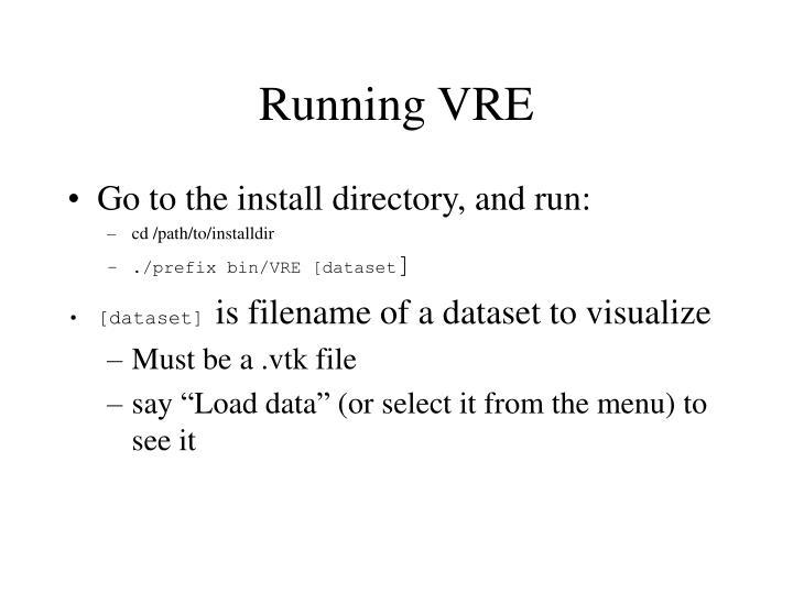 Running VRE