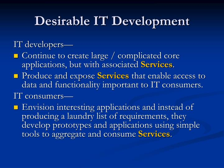 Desirable IT Development