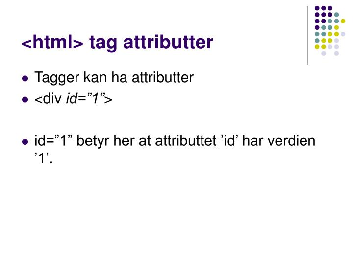 <html> tag attributter