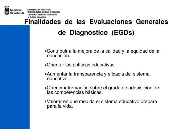 Finalidades de las Evaluaciones Generales