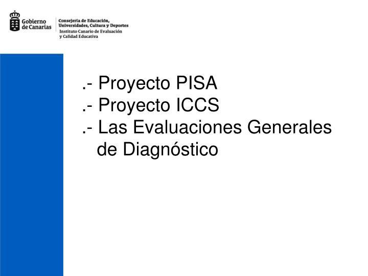 .- Proyecto PISA