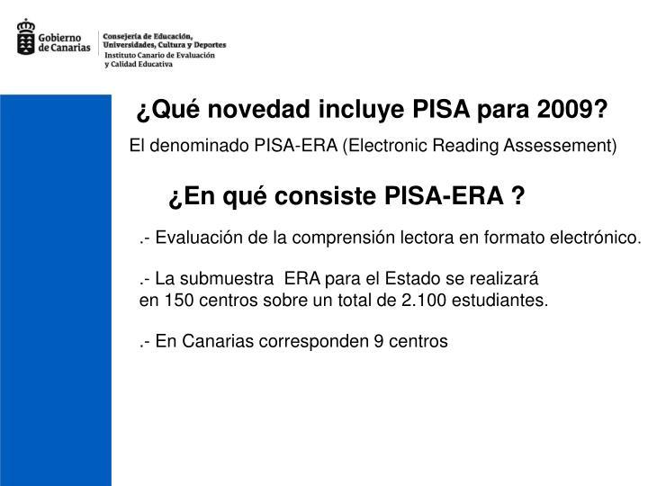 ¿Qué novedad incluye PISA para 2009?