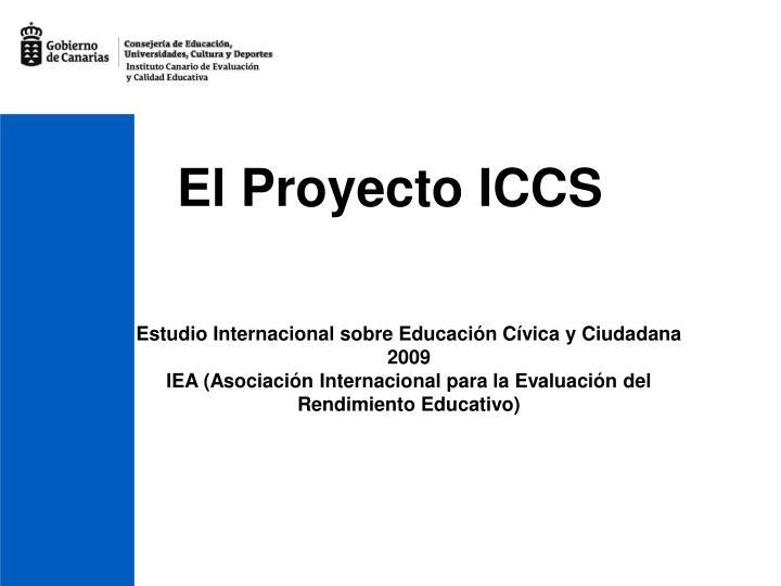 El Proyecto ICCS