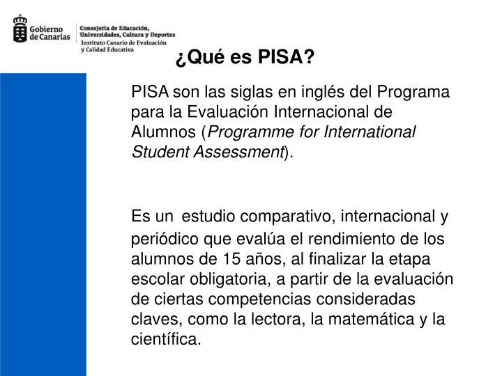 ¿Qué es PISA?
