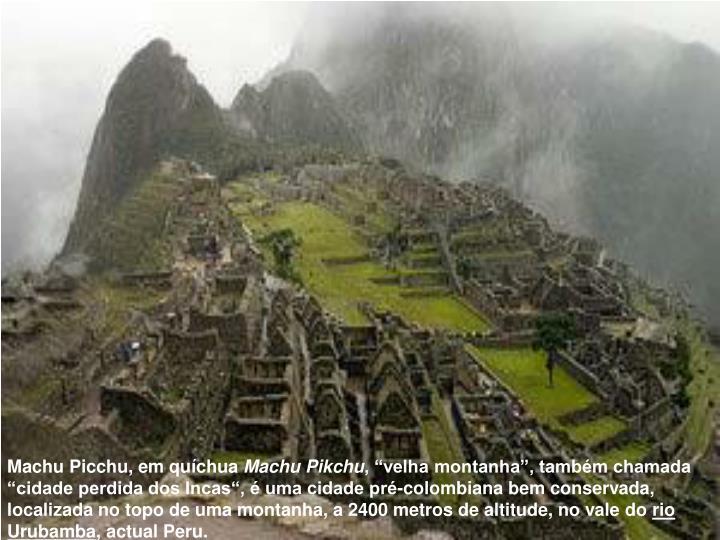 Machu Picchu, em quíchua