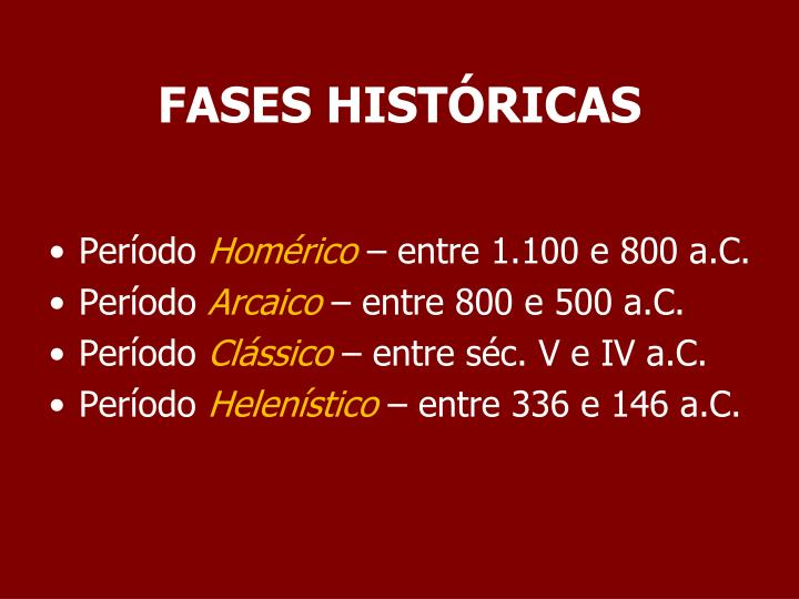 FASES HISTÓRICAS