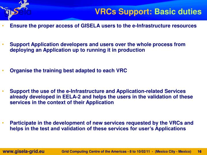 Ensure the proper access of GISELA users to the e-Infrastructure resources
