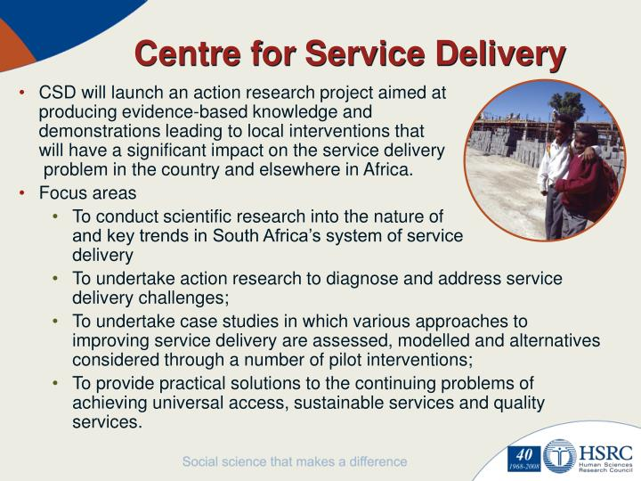 Centre for Service Delivery