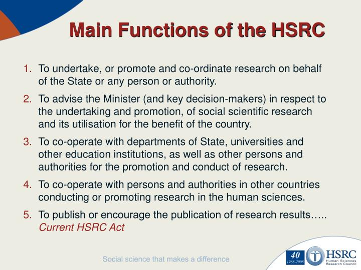 Main Functions of the HSRC