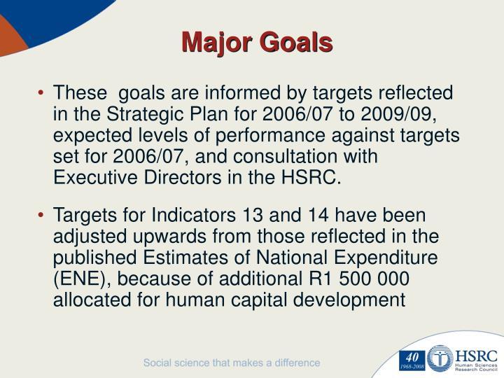 Major Goals
