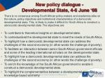 new policy dialogue developmental state 4 6 june 08