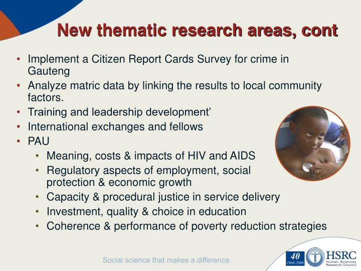 New thematic research areas, cont