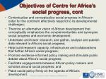 objectives of centre for africa s social progress cont