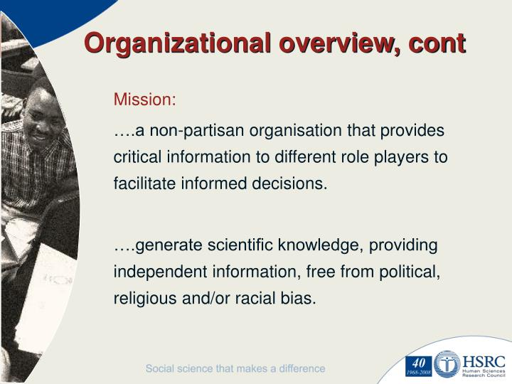 Organizational overview, cont