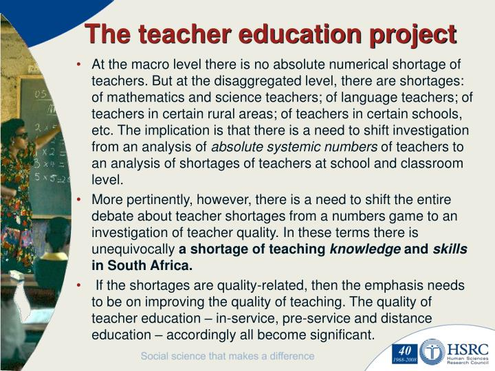 The teacher education project