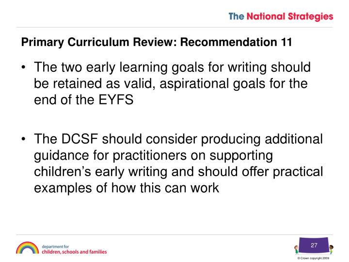 Primary Curriculum Review: Recommendation 11