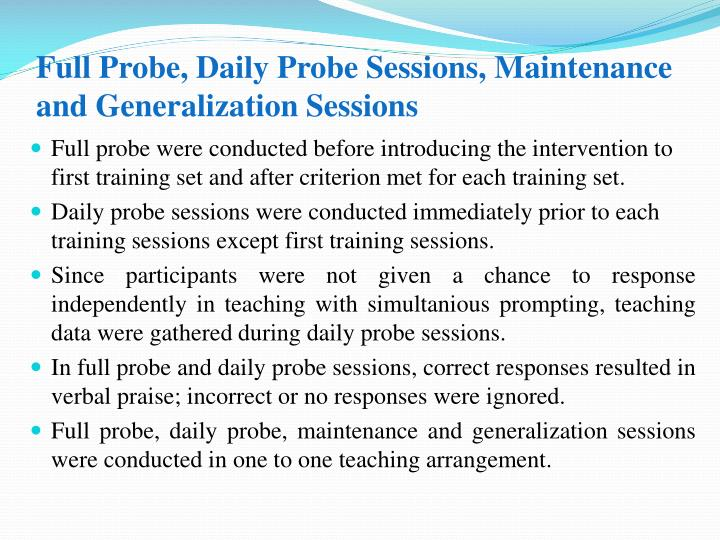 Full Probe, Daily Probe Sessions, Maintenance and Generalization Sessions