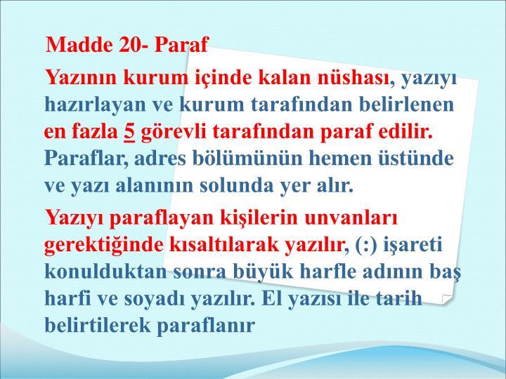 Madde 20- Paraf