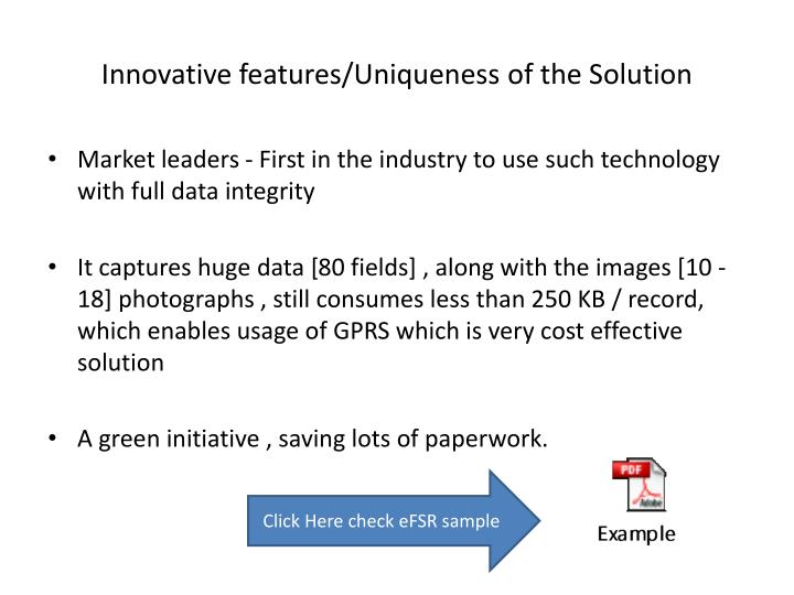 Innovative features/Uniqueness of the Solution